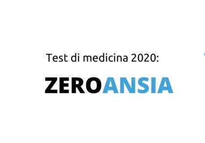 Test di medicina 2020: ZEROANSIA 1